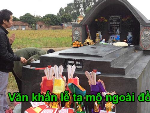 Văn khấn lễ tạ mộ ngoài đồng và cách sắm lễ tạ mộ